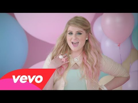 Meghan Trainor – All About The Bass