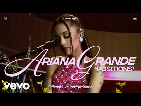 Ariana Grande – positions (Official Live Performance) | Vevo