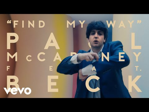 Paul McCartney, Beck – Find My Way (Official Video)