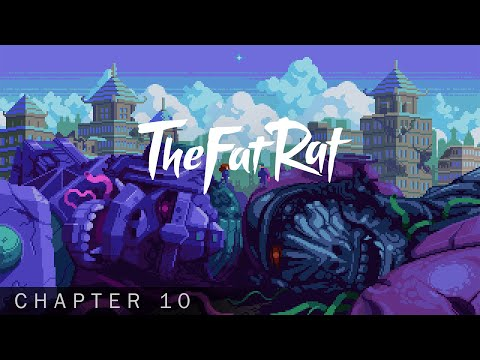 TheFatRat & Anjulie – Let Love Win [Chapter 10]