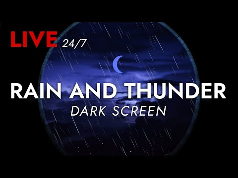 🔴 Rain and Thunder Sounds 24/7 – Dark Screen | Thunderstorm for Sleeping – Pure Relaxing Vibes